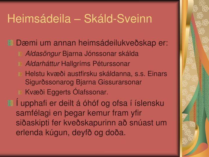 Heimsádeila – Skáld-Sveinn