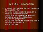le futur introduction