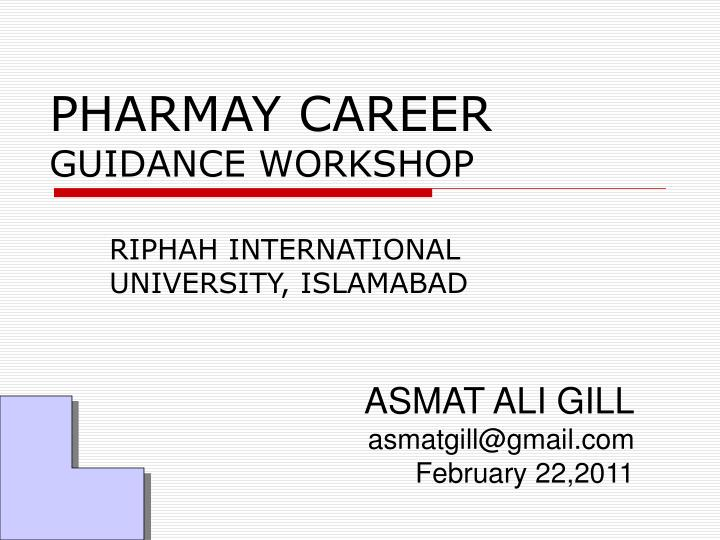 PPT - PHARMAY CAREER GUIDANCE WORKSHOP PowerPoint