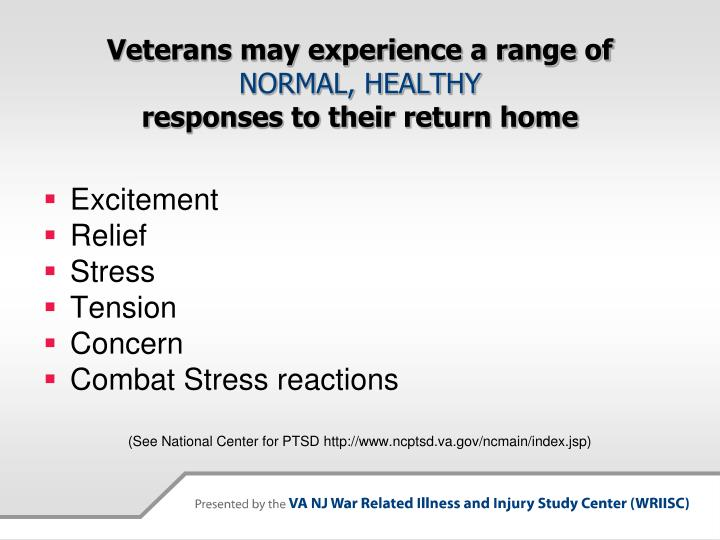 Veterans may experience a range of