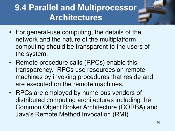9.4 Parallel and Multiprocessor Architectures