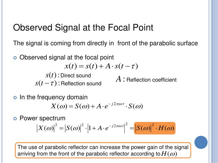 Observed Signal at the Focal Point