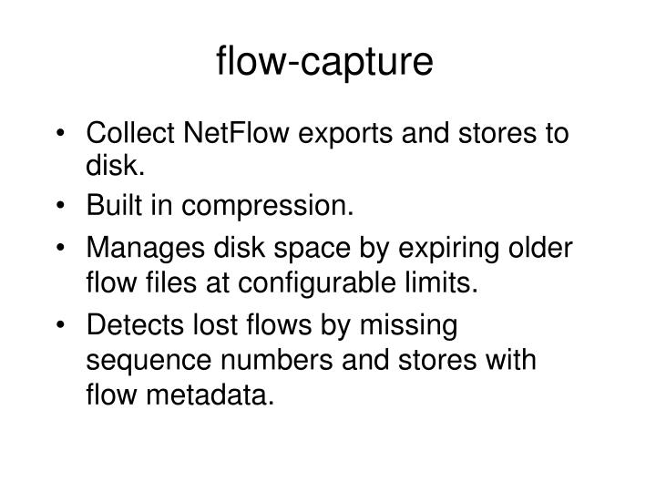 Flow capture