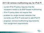 2011 02 remove multihoming req for ipv6 pi