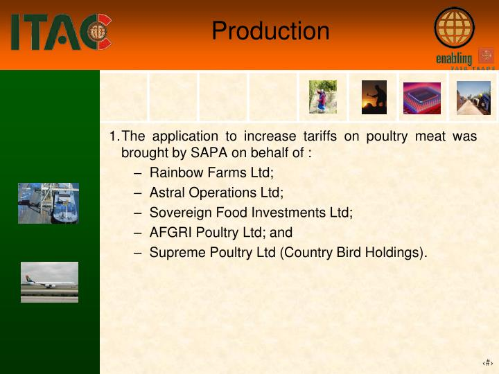 The application to increase tariffs on poultry meat was brought by SAPA on behalf of :