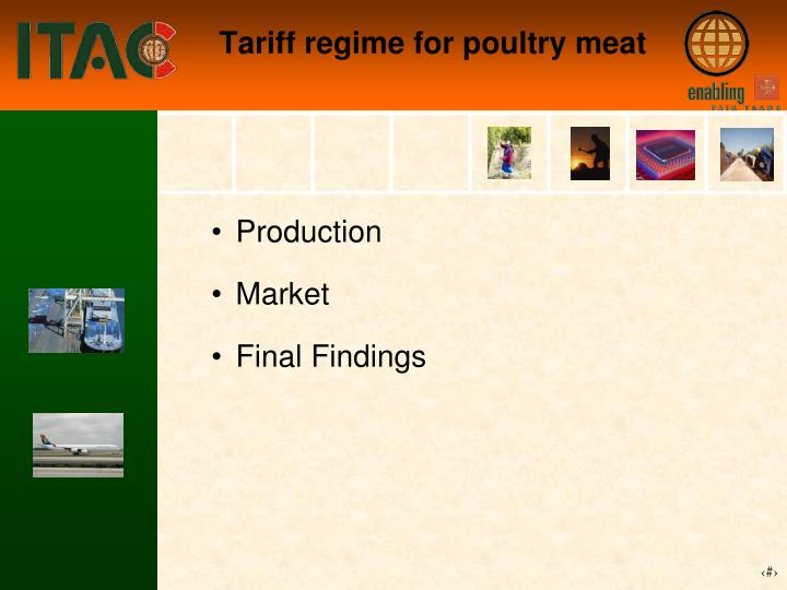 Tariff regime for poultry meat