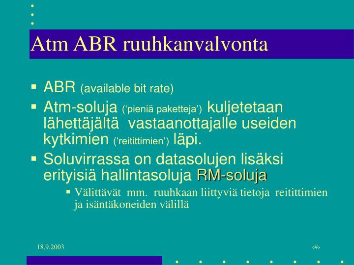 Atm ABR ruuhkanvalvonta