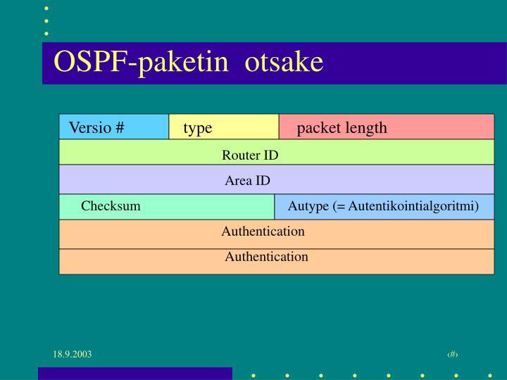OSPF-paketin  otsake