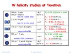 w helicity studies at tevatron