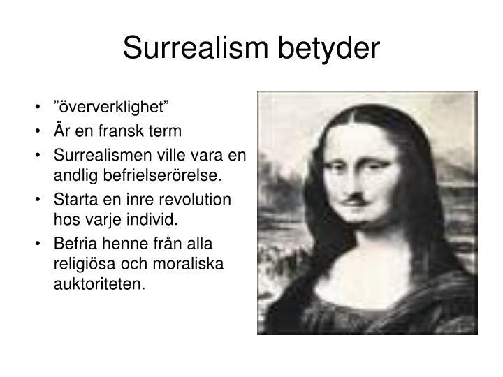 Surrealism betyder