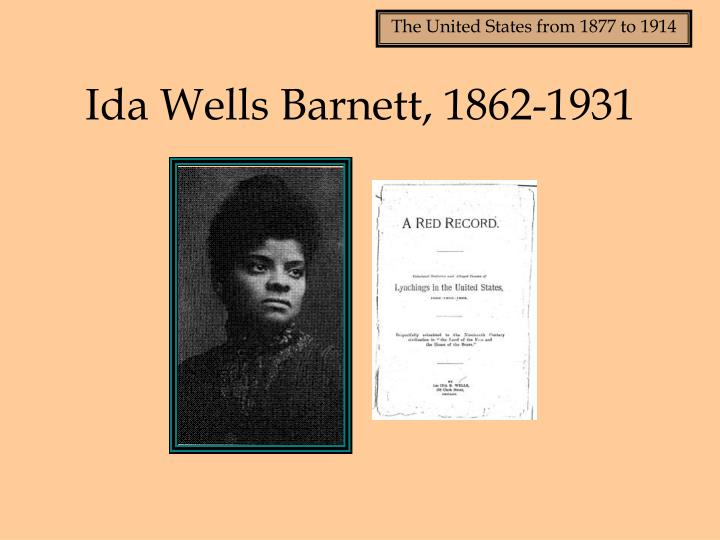 Ida Wells Barnett, 1862-1931