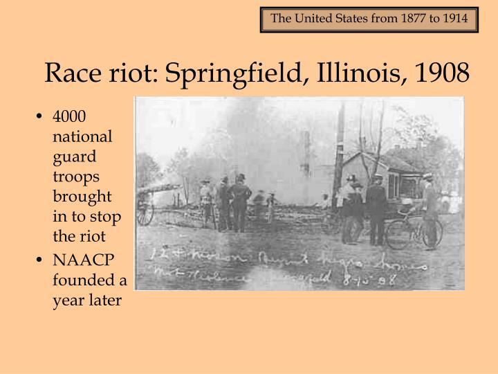 Race riot: Springfield, Illinois, 1908