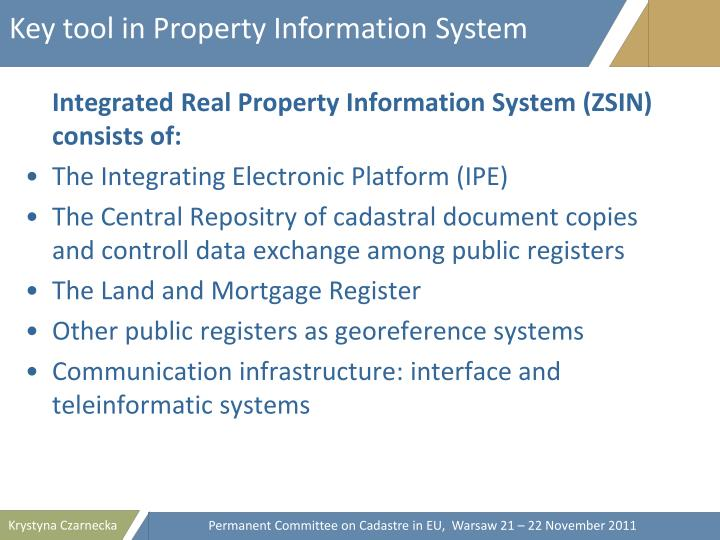 Key tool in Property Information System