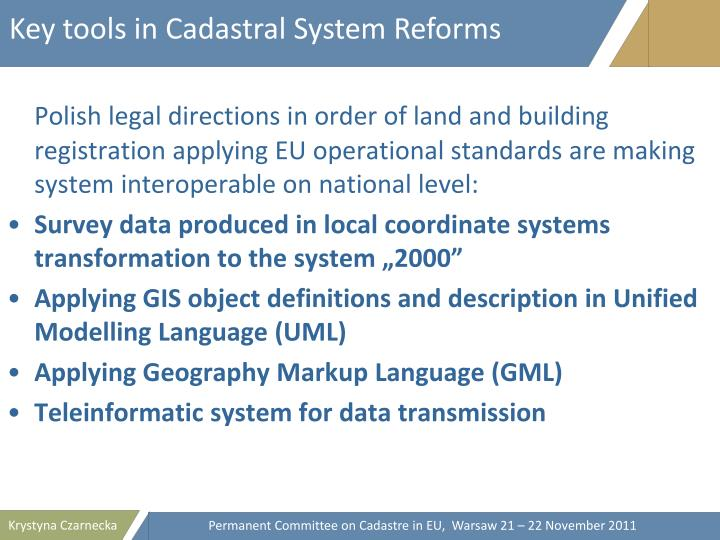 Key tools in Cadastral System Reforms