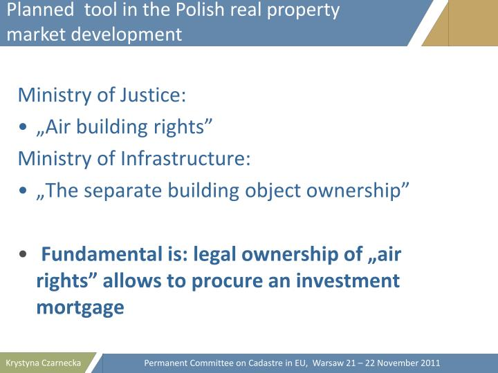 Planned  tool in the Polish real property market development