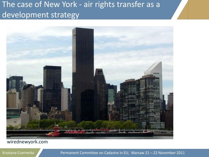 The case of New York - air rights transfer as a development strategy