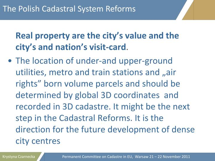 The Polish Cadastral System Reforms