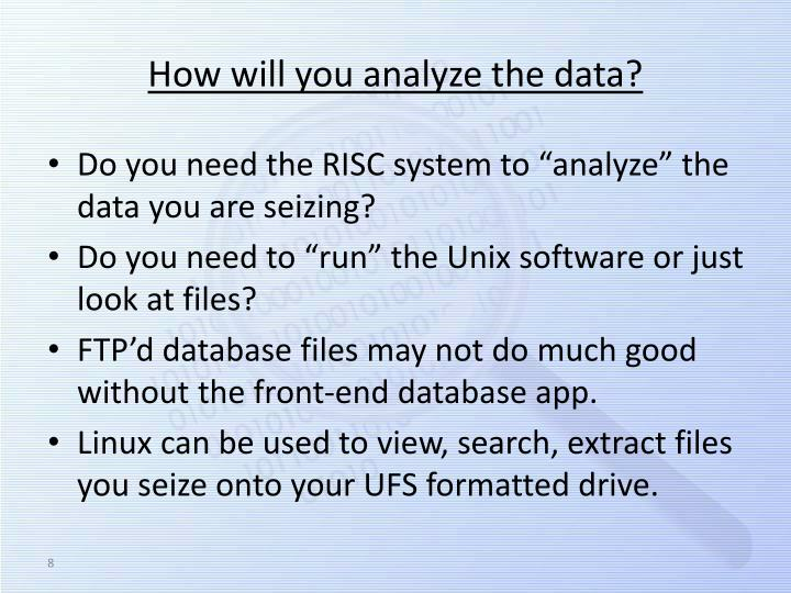 How will you analyze the data?