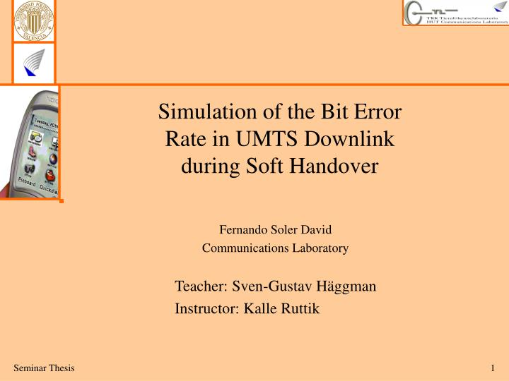 simulation of the bit error rate in umts downlink during soft handover