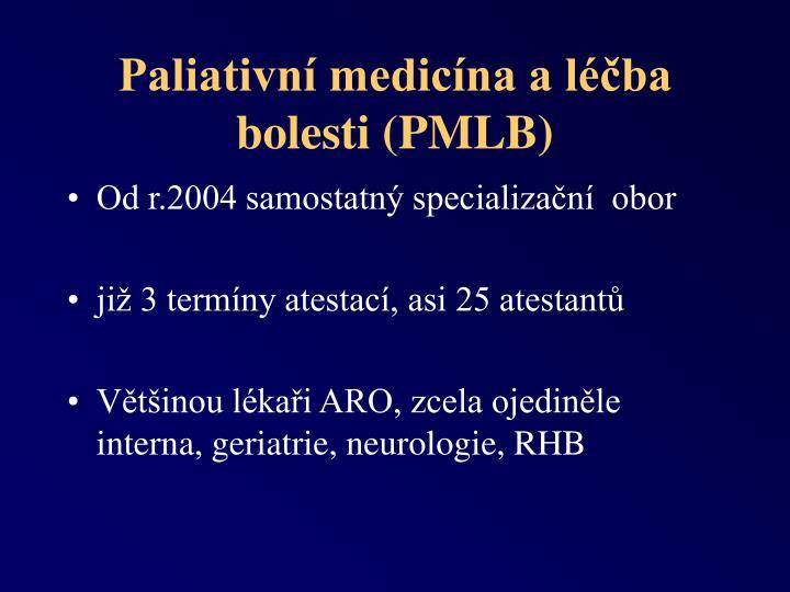Paliativn medic na a l ba bolesti pmlb