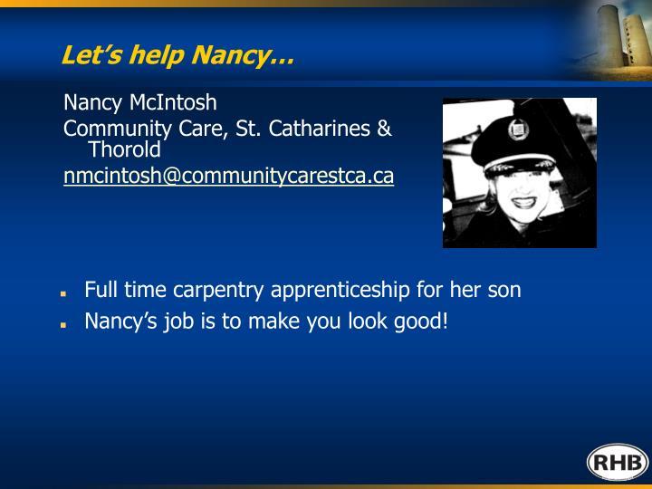 Let s help nancy