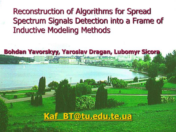 Reconstruction of Algorithms for Spread Spectrum Signals Detection into a Frame of Inductive Modelin...
