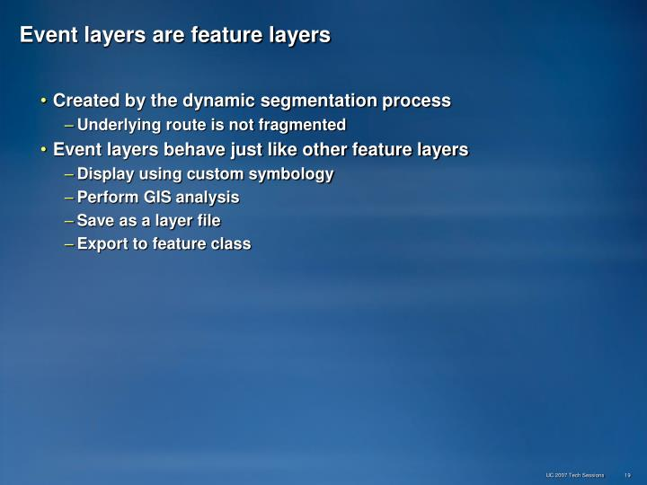 Event layers are feature layers