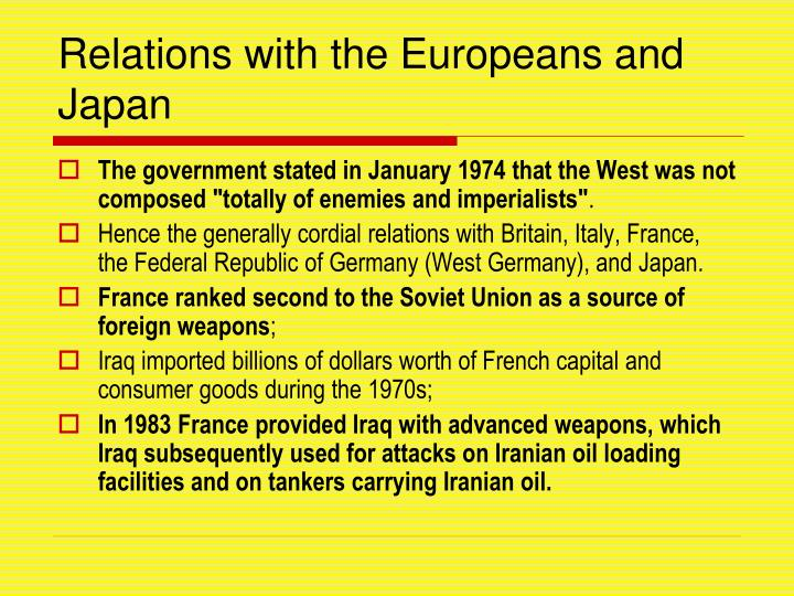 Relations with the Europeans and Japan