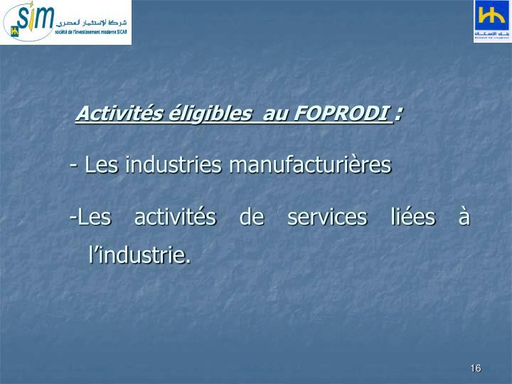 Activités éligibles au FOPRODI