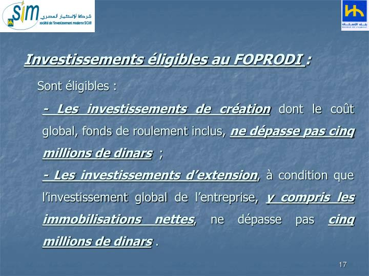 Investissements éligibles au FOPRODI