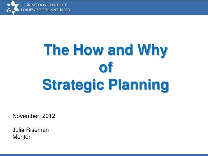the how and why of strategic planning n.