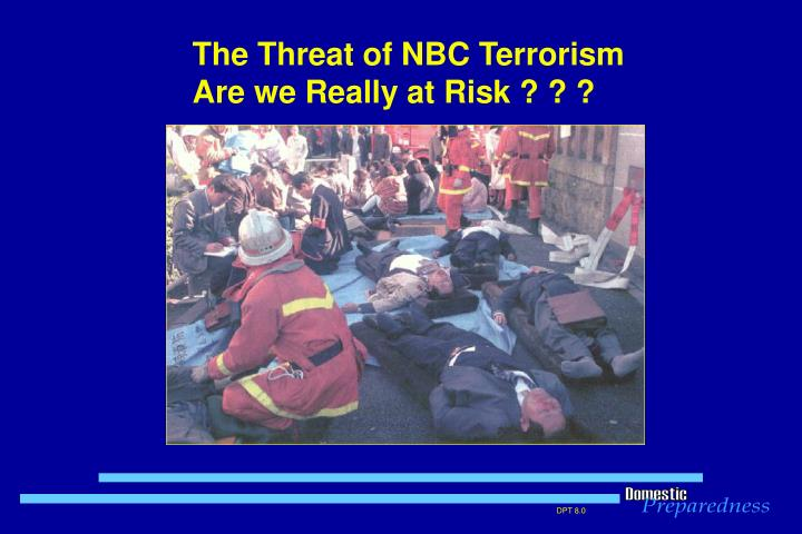 The Threat of NBC Terrorism
