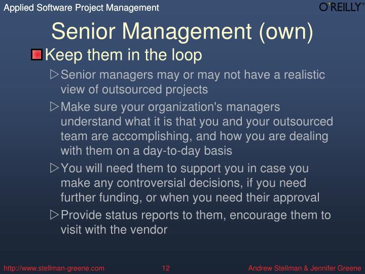 Senior Management (own)