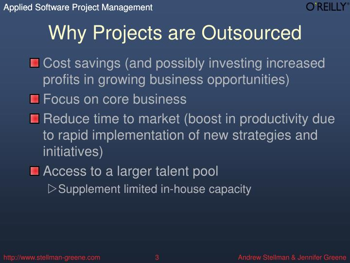 Why projects are outsourced