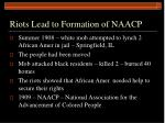 riots lead to formation of naacp