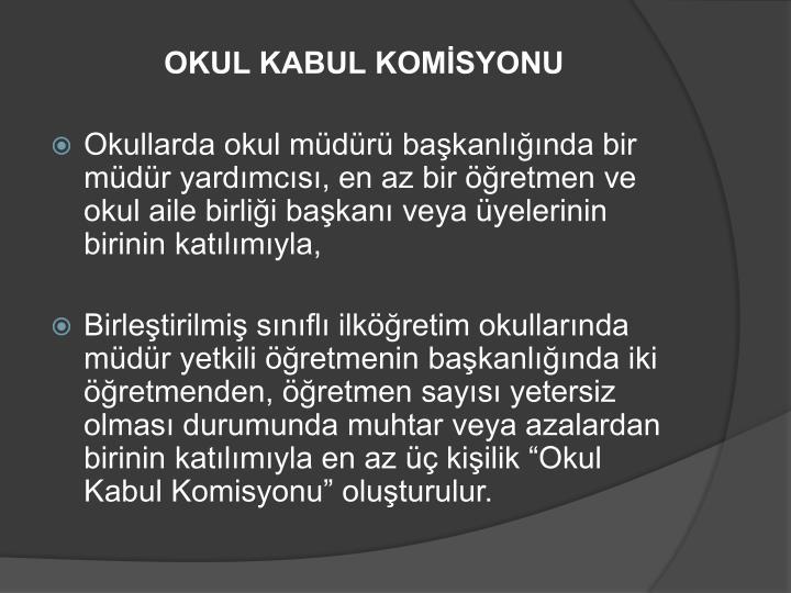 OKUL KABUL KOMİSYONU