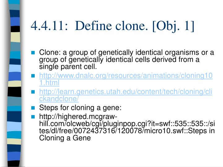 an analysis of the biological concept of cloning of the genetically identical cells They also are cloning to genetically modify animals the embryos and so the stem cells could be made genetically identical to a it's a biological.