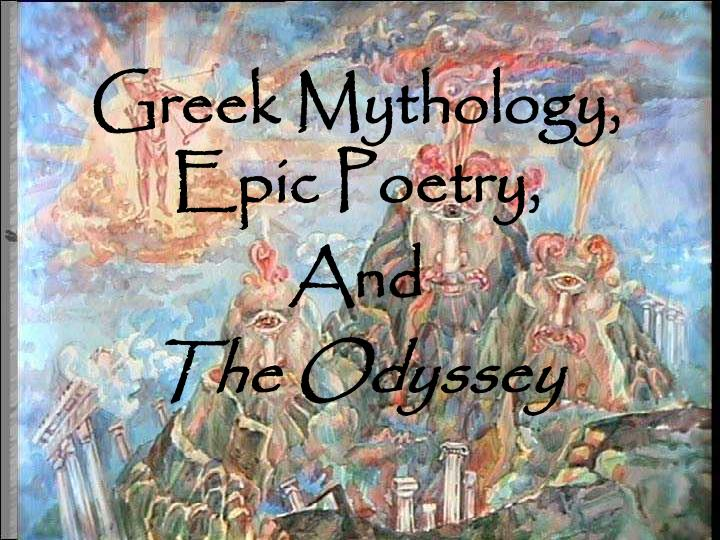Greek mythology epic poetry and the odyssey