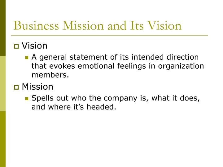 Business Mission and Its Vision