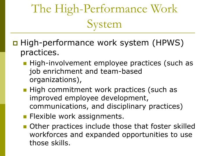 The High-Performance Work System