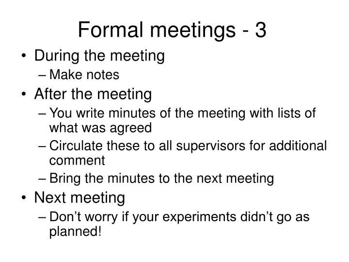 Formal meetings - 3