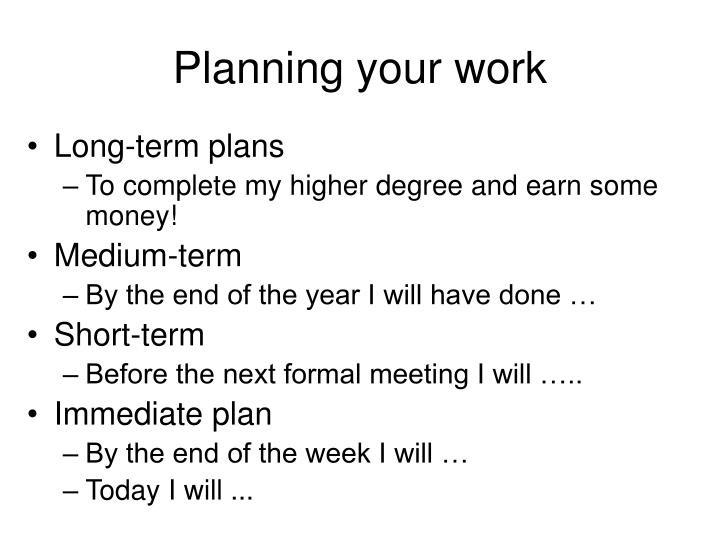 Planning your work