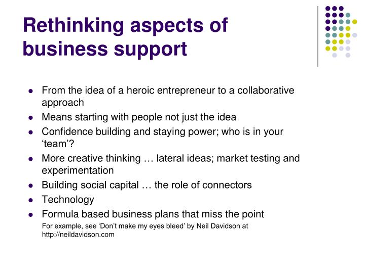 Rethinking aspects of business support