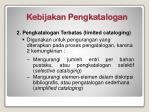 kebijakan pengkatalogan1