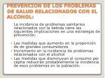 prevencion de los problemas de salud relacionados con el alcohol