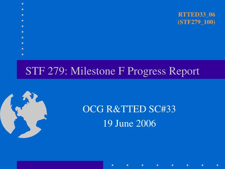 stf 279 milestone f progress report n.