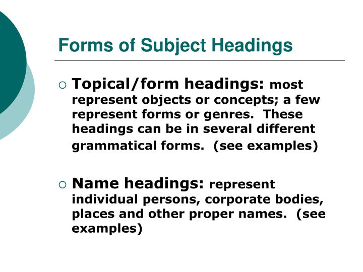 Forms of Subject Headings