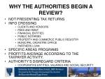 why the authorities begin a review