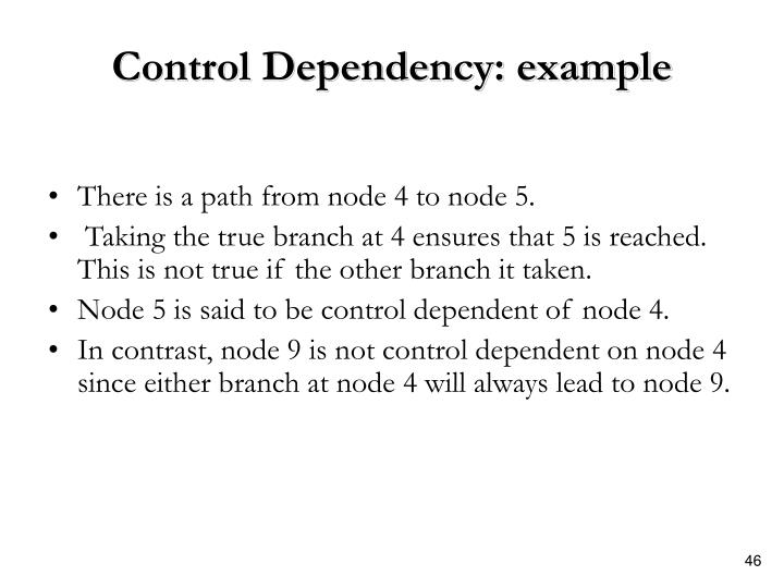 Control Dependency: example
