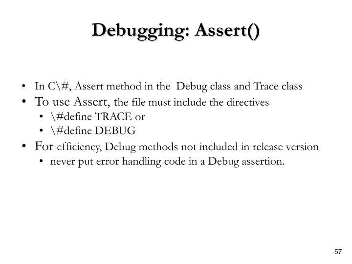 Debugging: Assert()